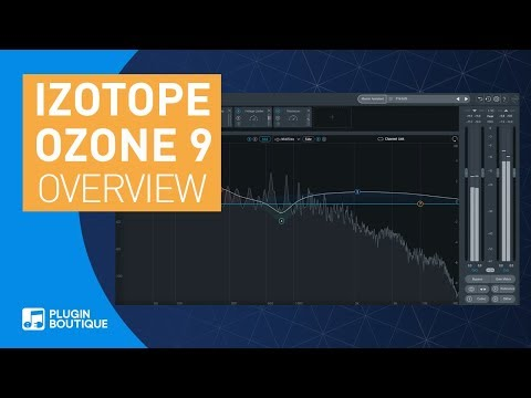 Ozone 9 by iZotope   Review of New & Updated Features