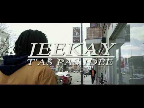 Jeekay - T'as pas idée (Clip Officiel)