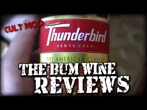 Thunderbird - The Bum Wine Reviews - Ep3
