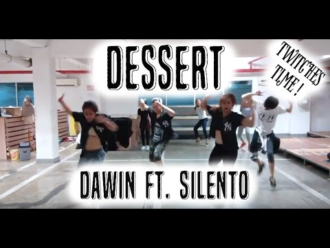Dessert by Dawin Ft. Silento - Daniel Marcell Choreography   Twitches Time!