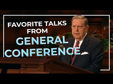 THE BEST General Conference Talks