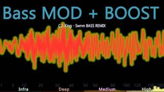 C.J. King - Swrvn BASS MOD + BOOST
