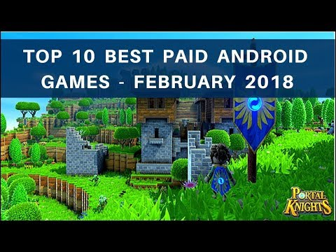 TOP 10 BEST PAID ANDROID GAMES - FEBRUARY  2018