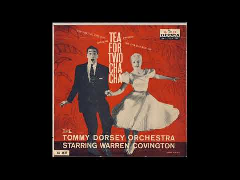 Tommy Dorsey And His Orchestra   Tea For Two Cha Cha  1959