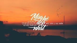 Lyrics    Mùa Hè Đẹp Nhất    Trần Thu Hà / Đức Huy