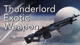 Destiny Thunderlord Exotic Heavy Machine Gun! PvP Destiny Weapon Guide