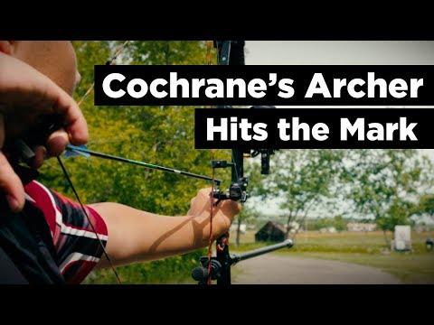 Cochrane's Archer Hits the Mark - Why I Love Cochrane