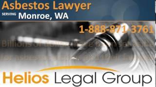 Monroe Asbestos Lawyer & Attorney - Washington