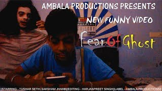 |Fear Of Ghost|Before Smartphone's VS After Smartphone's|New Funny Video|Ambala Productions|