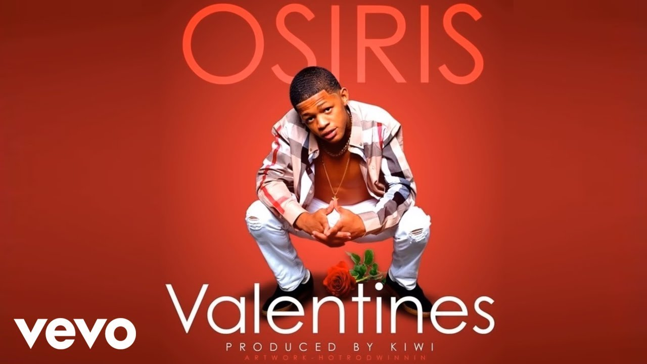 Yk Osiris Valentine Youtube