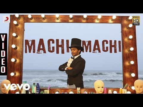 Idu Enna Maayam - Machi Machi Video | Vikram Prabhu, Keerthy | G.V. Prakash