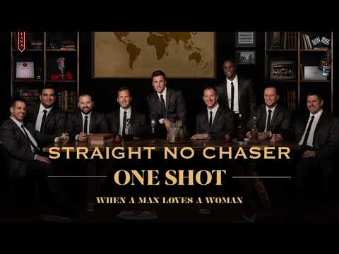 Straight No Chaser  When A Man Loves A Woman  Audio