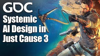 Tree's Company: Systemic AI Design in Just Cause 3