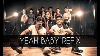 Yeah Baby Refix | Garry Sandhu | Tejas Dhoke Choreography | Dancefit Live