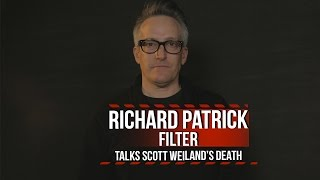 Filter's Richard Patrick Discusses Scott Weiland's Death