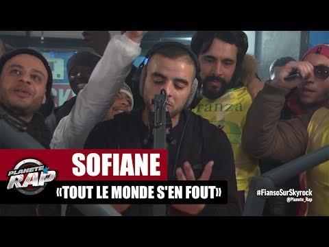 """Sofiane """"Tout le monde s'en fout"""" #PlanèteRap"""