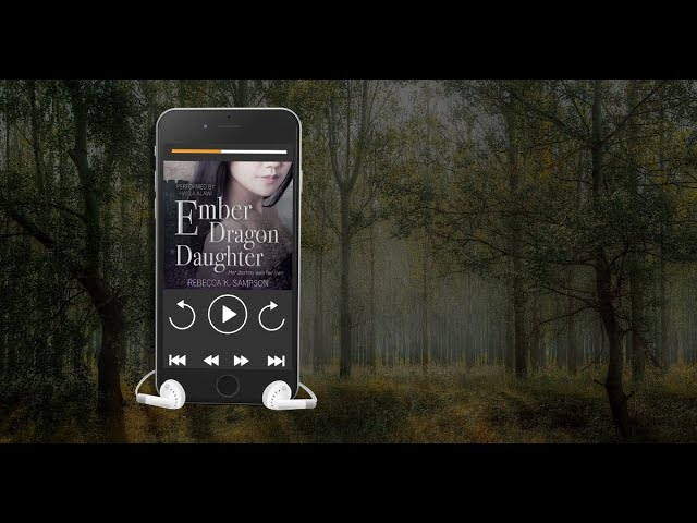 Audible Preview: Ember Dragon Daughter by Rebecca K. Sampson (The Fated Tales Series, Book 1)
