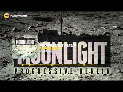 Progressive Berlin - Moonlight (Radio Edit)