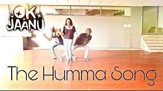 The Humma Song – OK Jaanu | Dance Choreography | Rahul & Madhan