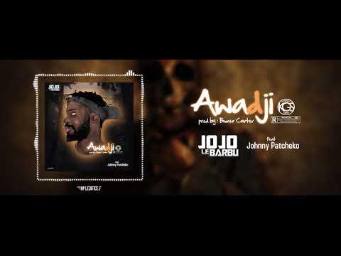 Jojo le Barbu - awadji feat Johnny Patcheko