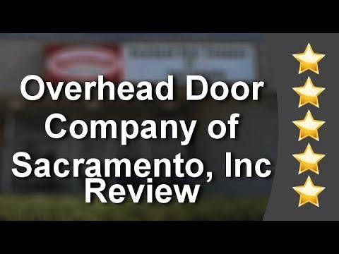 Overhead Door Company Of Sacramento, Inc. Elk Grove, CA Perfect5 Star  Review By L. L.
