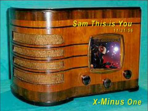 """X-Minus One """"Sam This is You"""" Part Two Oldtime Radio Sci-fi"""