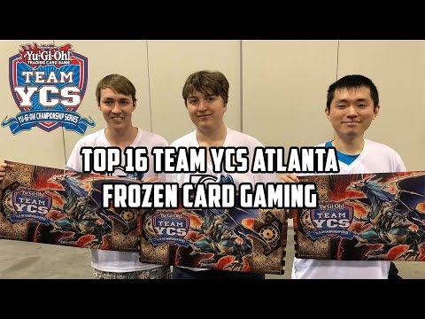 Yu-Gi-Oh! Top 16 Team YCS Atlanta - Frozen Card Gaming