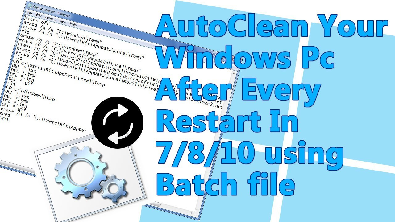 Automatically delete temp files In Windows 7/8/10 using Batch file