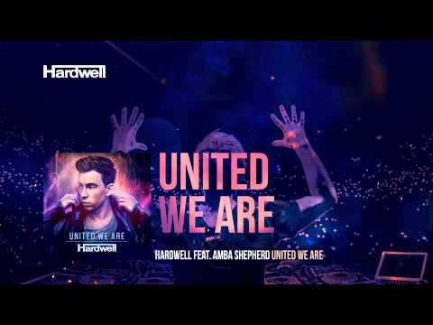 Hardwell feat. Amba Shepherd - United We Are (Extended Mix) #UnitedWeAre