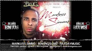 Markuss Simms - Making Love [Bad Intro Reloaded Riddim] July 2013
