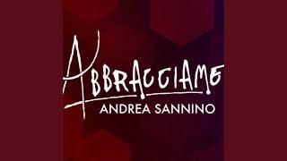 SCARICARE ANDREA SANNINO ABBRACCIAME