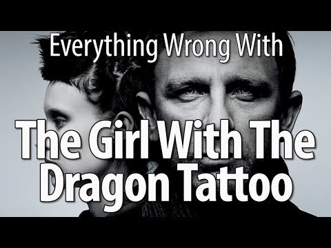 Everything Wrong With The Girl with the Dragon Tattoo