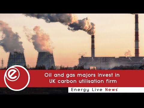Oil and gas majors invest in UK carbon utilisation firm