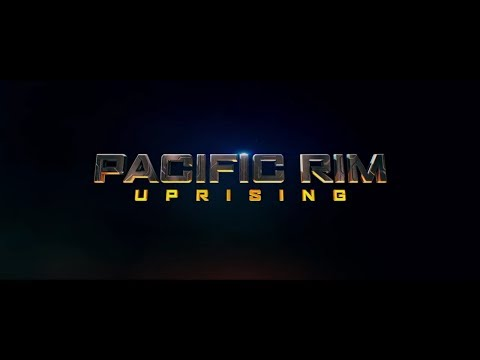 Pacific Rim: Uprising (2018) – Closing Title Sequence thumbnail