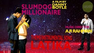 Theme/Instrumental Song Latika{Slumdog Millionaire Bollywood}