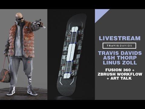 LIVESTREAM - Travis Davids + Linus Zoll + Ash Thorp  - Fusion 360 + Zbrush workflow