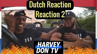 Dutch Reaction 2 ft Sevn Alias, Jairzinho, Pietju Bell and Mocromaniac