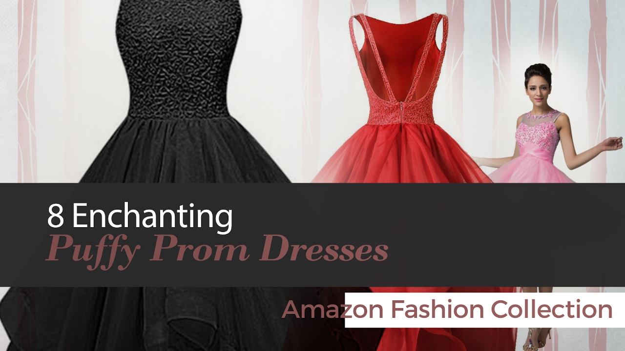 aad85b74ea70 Enchanting Puffy Prom Dresses Collection - YouTube