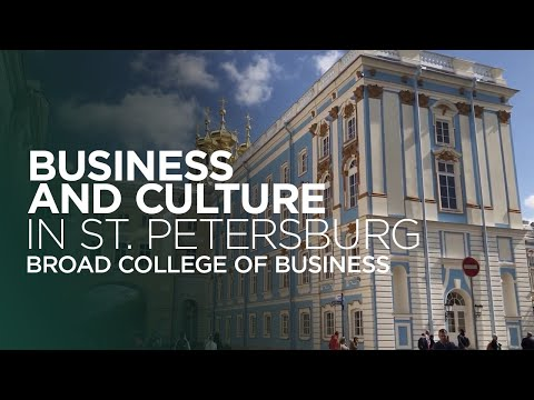 Program Highlights: Business and Culture in St. Petersburg