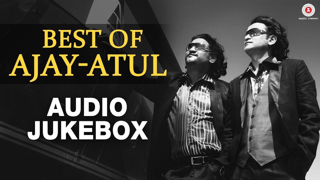 Best Of Ajay - Atul - Hit Marathi Songs Audio Jukebox - Zingaat, Bring It  On & Many More