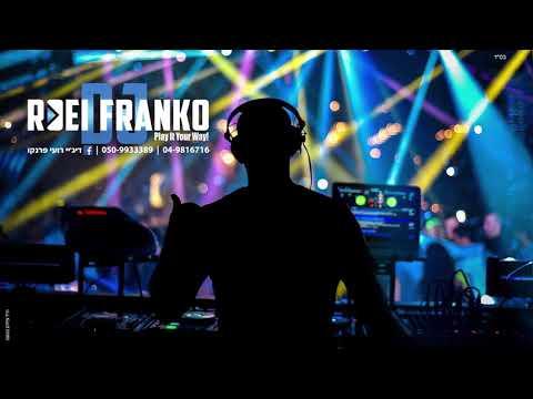 DJ ROEI FRANKO - סט דאנס ים תיכוני - אוקטובר 2017