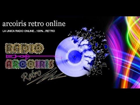 RADIO  ARCORIS  RETRO...PROGRAMA: ARCOIRIS RETRO DISCOTHEQUE.