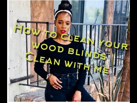 Clean With Me: How TO Clean Your Wood Blinds!! : Mother Of All Things