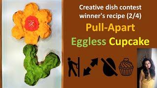 Pull-apart Eggless Cupcake Recipe | Easy Baking | Creative Dish Contest Winner's Recipe (2/4) |