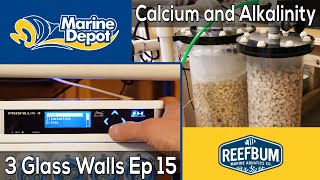 Calcium and Alkalinity: 3 Glass Walls with Reefbum Part 15