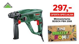 Produkty Bosch w wyjątkowych cenach! 18.IX-08.X.2019 - Dni Bohatera Domu w Leroy Merlin
