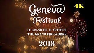 The grand fireworks Geneva 2018 Le Grand feu d'artifice, Fêtes de Genève 4k Festival Genf Feuerwerk