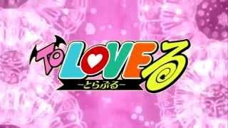 Любовные неприятности ТВ 1  To Love Ru  To Love Ru Op
