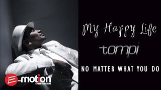 Tompi  - No Matter What You Do (Official Audio)