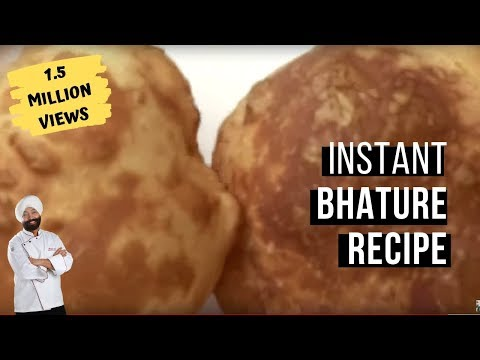 Perfect Instant Bhature Recipe | Chef style | Recipe in Hindi | By Chef Harpal Singh Sokhi
